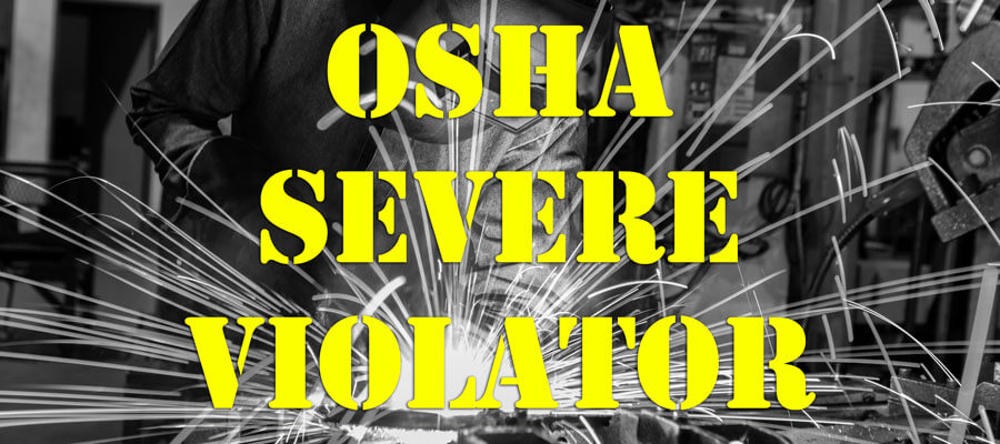 OSHA's Severe Violator Enforcement Program